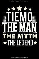 Notizbuch: Tiemo The Man The Myth The Legend (120 gepunktete Seiten als u.a. Tagebuch, Reisetagebuch fuer Vater, Ehemann, Freund, Kumpe, Bruder, Onkel und mehr)