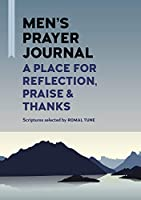 Mens Prayer Journal: A Place for Reflection, Praise, & Thanks