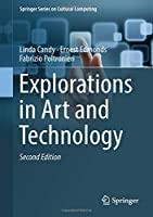 Explorations in Art and Technology (Springer Series on Cultural Computing)