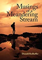 Musings of a Meandering Stream: Reflections on Life