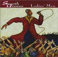 Smooth Grooves: Ladies Men (Mcup)