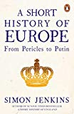 A Short History of Europe: From Pericles to Putin 画像