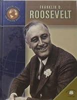 Franklin Delano Roosevelt (Trailblazers of the Modern World)
