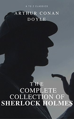 The Complete Collection of Sherlock Holmes