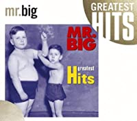 Greatest Hits by Mr. Big