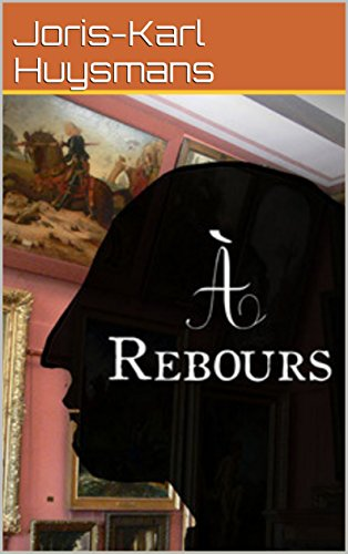 À Rebours  (French Edition)の詳細を見る