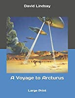 A Voyage to Arcturus: Large Print