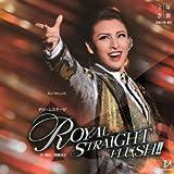 雪組大劇場公演ライブCD ROYAL STRAIGHT FLUSH!!