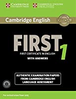 Cambridge English First 1 for Revised Exam from 2015 Student's Book Pack (Student's Book with Answers and Audio CDs (2)): Authentic Examination Papers from Cambridge English Language Assessment (FCE Practice Tests)