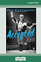 Accepted: How the First Gay Superstar Changed WWE (16pt Large Print Edition)