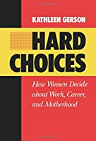 Hard Choices (California Series on Social Choice and Political Economy)