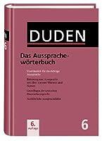 Ausspracheworterbuch (Duden Series Volume 10))