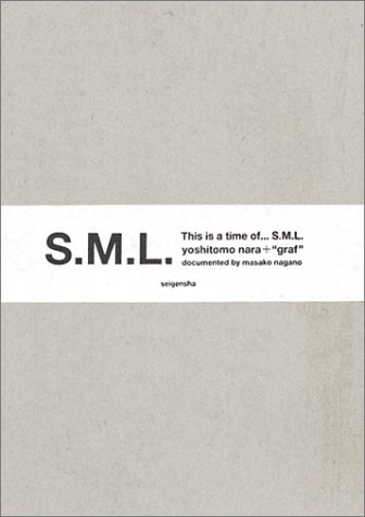"This is a time of... S.M.L. yoshitomo nara + ""graf ""の詳細を見る"