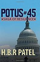 POTUS#45: Saga of resilience