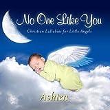 No One Like You Personalized Lullabies for Ashten - Pronounced (Ash-Ton)【CD】 [並行輸入品]