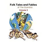 Folk Tales and Fables from the Gambia: Volume 3 [並行輸入品]
