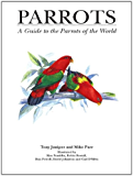 Parrots: A Guide to Parrots of the World (Helm Identification Guides) (English Edition)