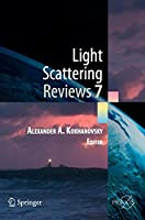 Light Scattering Reviews 7: Radiative Transfer and Optical Properties of Atmosphere and Underlying Surface (Springer Praxis Books)