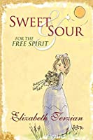 Sweet and Sour for the Free Spirit