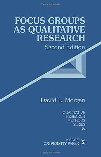 Download Focus Groups as Qualitative Research (Qualitative Research Methods) 0761903437