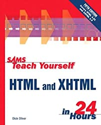 Sams Teach Yourself Html and Xhtml in 24 Hours (Sams Teach Yourself in 24 Hours)