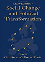 Social Change And Political Transformation: A New Europe?