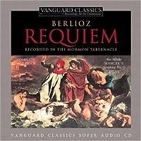 Berlioz: Requiem/Mahler: Symphony No. 1