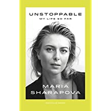 Unstoppable: My Life So Far^Unstoppable: My Life So Far
