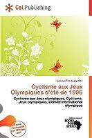 Cyclisme Aux Jeux Olympiques D' T de 1996
