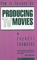 Producing TV Movies
