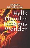 Hells Plunder Heavens Wonder