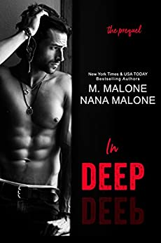 In Deep (The Deep Duet) by [Malone, Nana, Malone, M.]