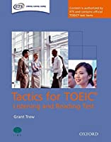 Tactics for TOEIC Listening and Reading Test Student Book (Tactics for TOEIC (R) Listening and Reading Test) by Grant Trew(2008-06-02)