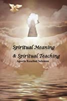 Spiritual Meaning & Spiritual Teaching [並行輸入品]