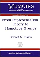 From Representation Theory to Homotopy Groups (Memoirs of the American Mathematical Society)