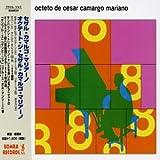 Octeto De Cesar Camargo Mariano