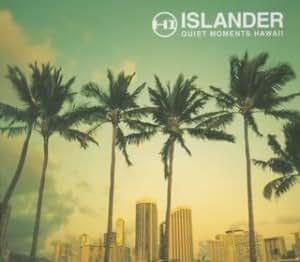 アイランダー~ノースショア・ウィンドウ -Quiet Moments Hawaii-