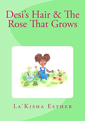 Desi's Hair & The Rose That Grows (English Edition)