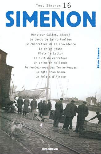 Download Tout Simenon 16: Monsieur Gallet, Décédé/Le Chien Jaune 2258061016