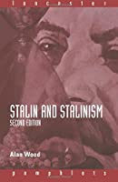 Stalin and Stalinism (Lancaster Pamphlets): Stalin and Stalinism (Lancaster Pamphlets)