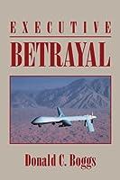 Executive Betrayal