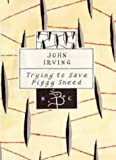 Trying to Save Piggy Sneed (Bloomsbury Classic Series)