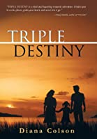 Triple Destiny
