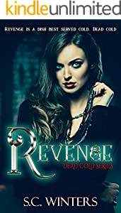 Revenge (Dead Cold Series Book 1) (English Edition)