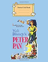 Dotted Grid Book: Disney Peter Pan Vintage Poster Peter Pan Theme Dotted Grid Notebook for Girls Teens Kids Journal for Kids Blank Lined 110 Pages of 8.5x11 The Diary and Journals
