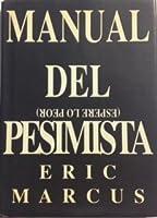Manual del Pesimista