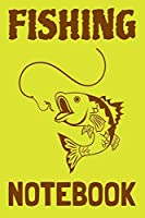 Fishing Notebook: Fishing Log Notebook to record vital info on up to 800 catches