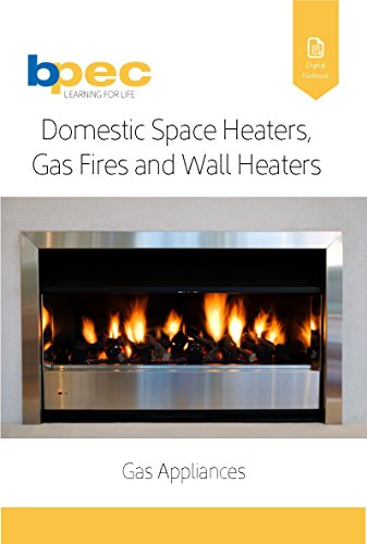 Domestic Space Heaters, Gas Fi...