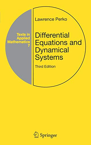 Download Differential Equations and Dynamical Systems (Texts in Applied Mathematics) 0387951164