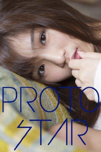 PROTO STAR 北山詩織 vol.1